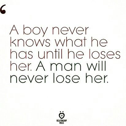 Boy vs. Man | Romantic quotes, Men vs boys, Boy quotes