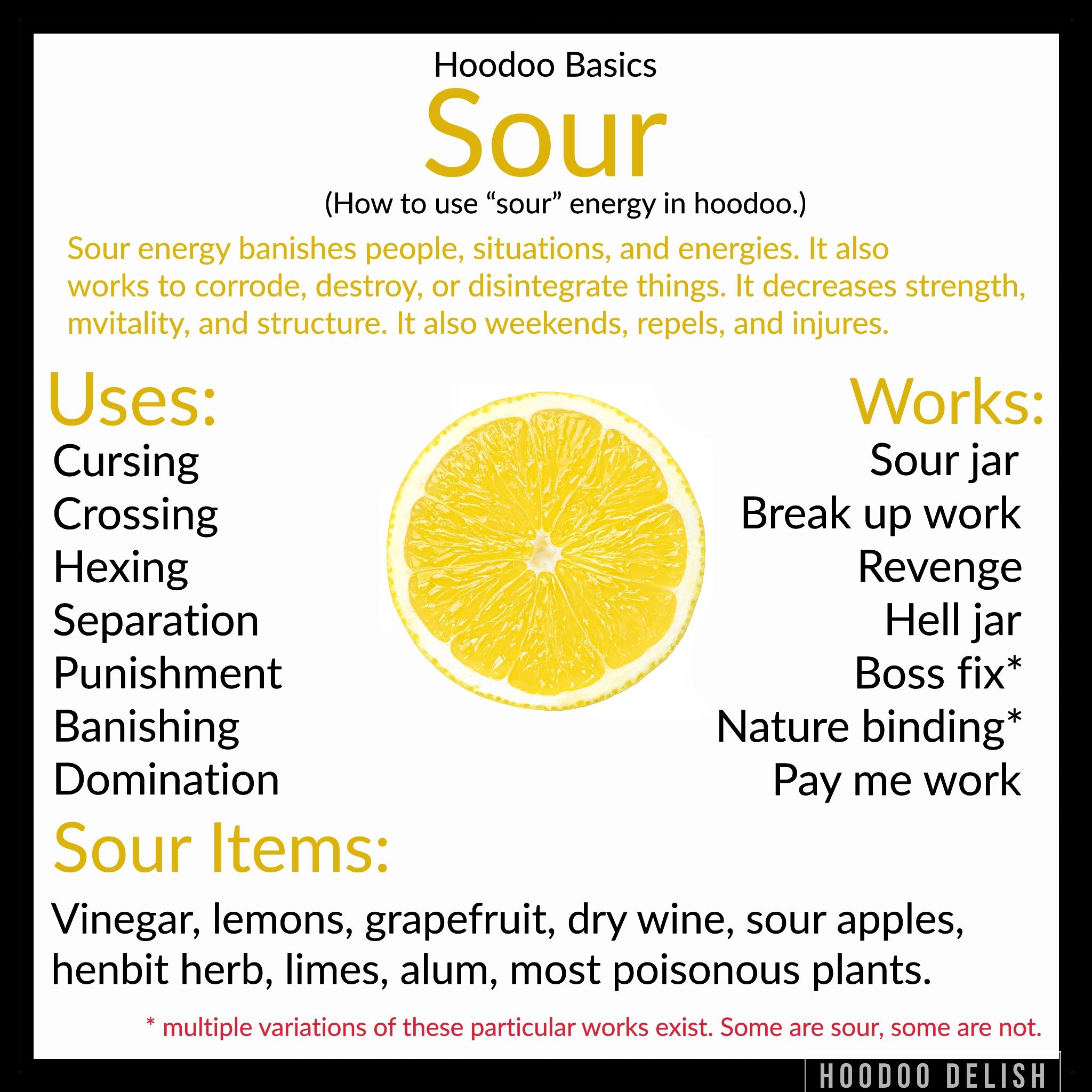 This Is The Third Of Our Hoodoo Basics Posts! Sour Energy