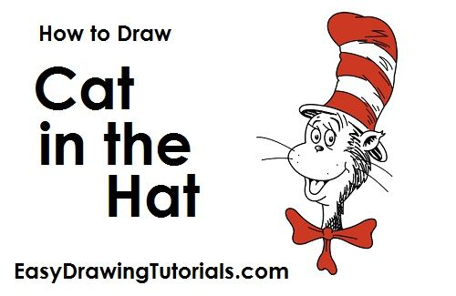 How To Draw The Cat In The Hat Dr Seuss Drawing Tutorials In 2019