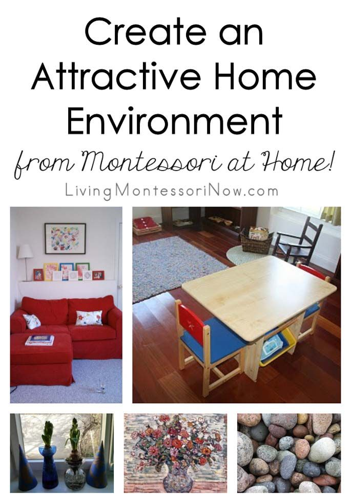 Create An Attractive Home Environment From Montessori At Home