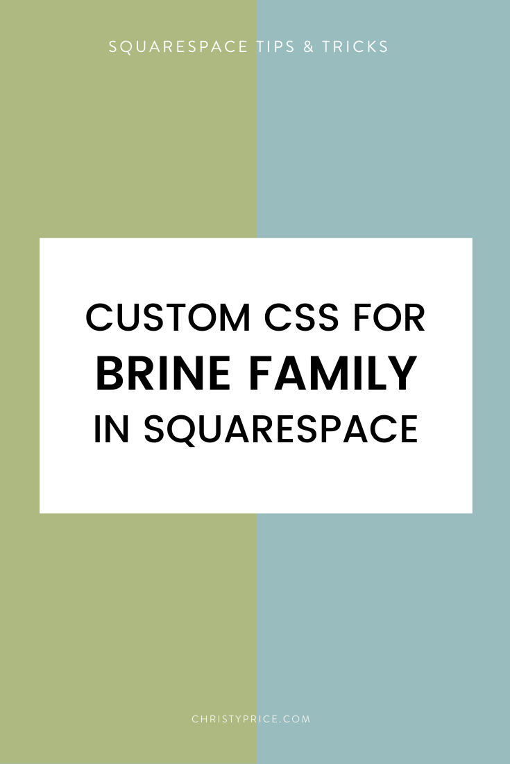 Brine Custom Css Squarespace Squarespace Web Design By Christy Price Austin Texas In 2020 Squarespace Web Design Squarespace Squarespace Tutorial