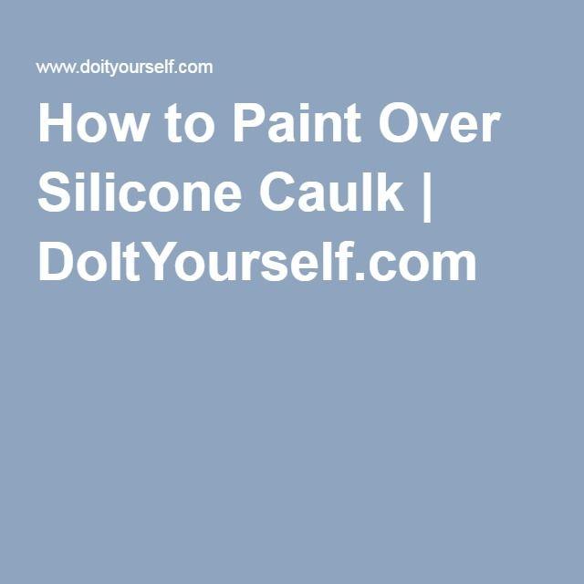 How To Paint Over Silicone Caulking Storing Lemons Rope Hammock Dogwood Trees