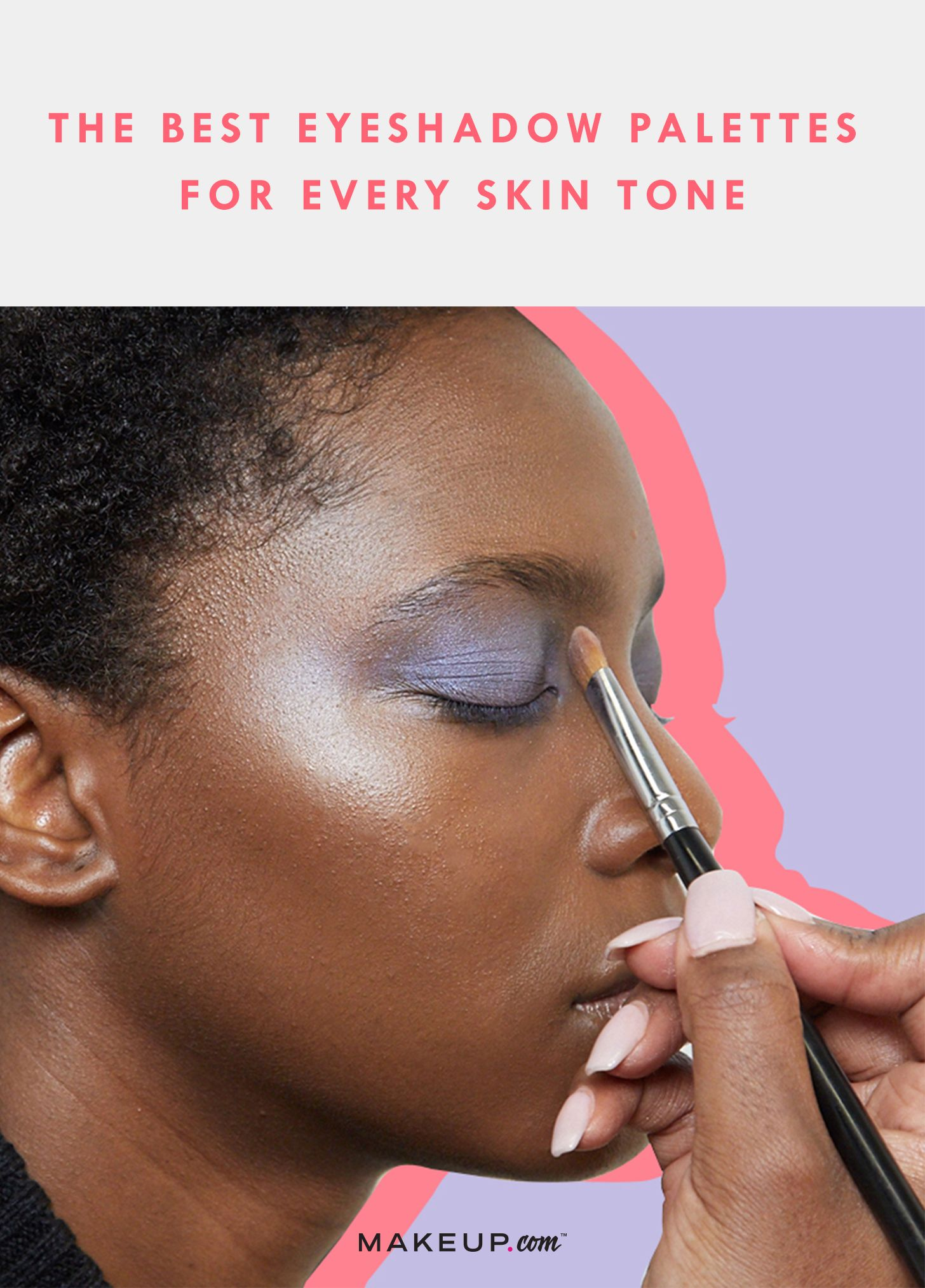 The Best Eye Shadow Palettes for Every Skin Tone Skin