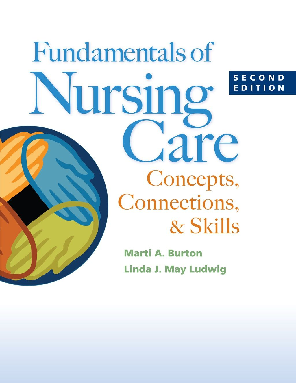 Fundamentals of Nursing Care: Concepts  Connections and Skills (eBook Rental) 6c87ecc4b800a026b168e7b1bbd684b6