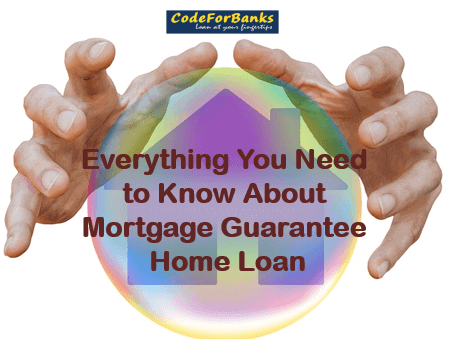 Everything You Need To Know About Mortgage Guarantee Home Loan Home Loans Mortgage Loan