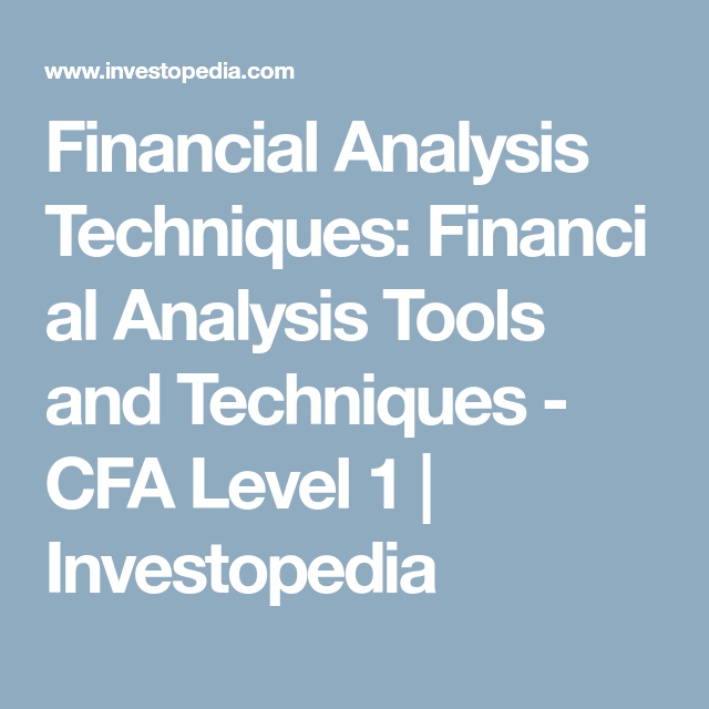 Financial Analysis Techniques Financial Analysis Tools And