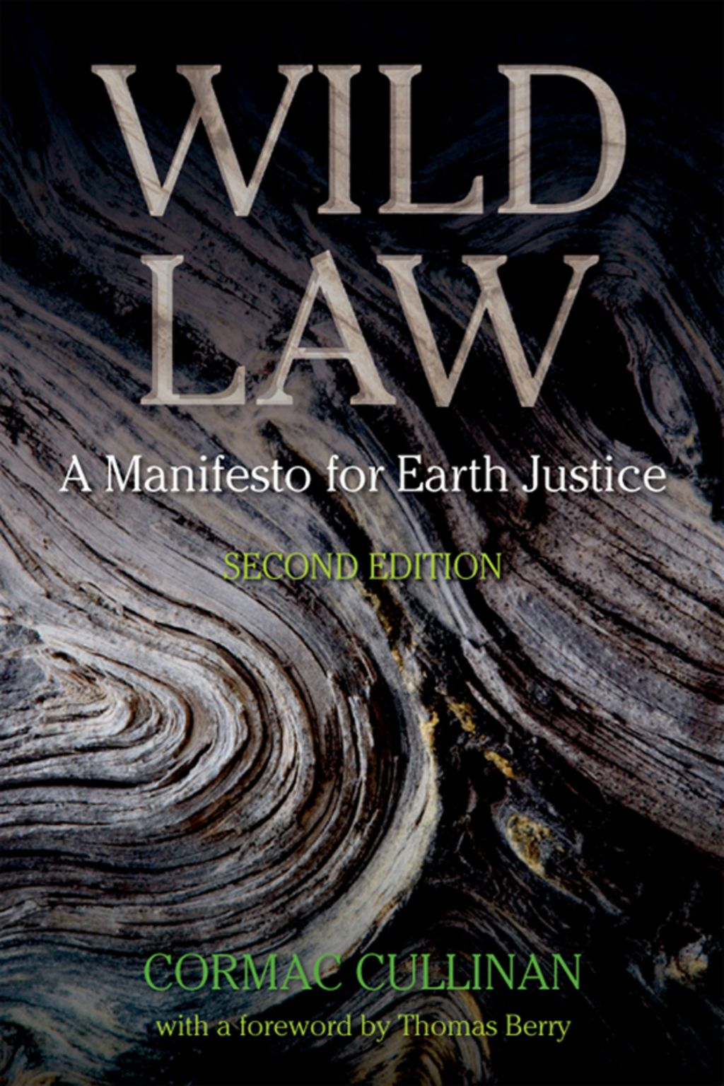 Wild Law  A Manifesto For Earth Justice  Ebook  In 2019