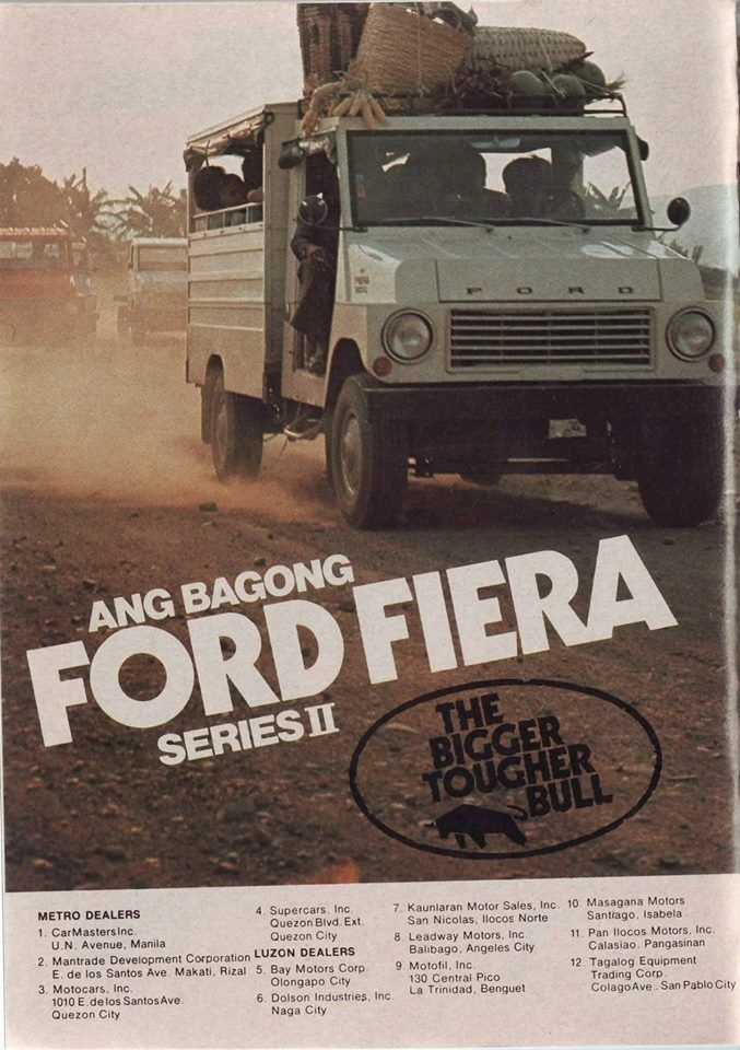 Ford Fiera ad. Philippines. Old ads, Ford classic cars