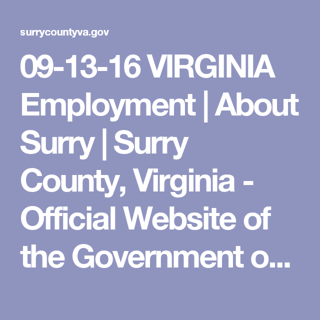 09-13-16 VIRGINIA Employment | About Surry | Surry County, Virginia - Official Website of the Government of Surry County in Hampton Roads, Virginia