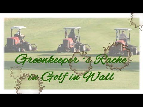 Auftakt der Golfsaison in Wall – Greenkeeper´s Rache   Wallgang: Alles zum Thema Golf aus einer Hand!