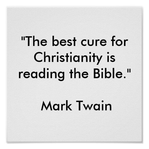 """The best cure for Christianity"