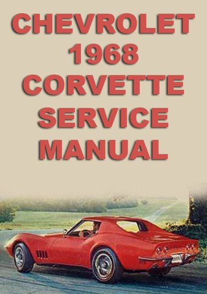 chevrolet corvette 1968 workshop manual pinterest chevrolet rh pinterest co uk Chrysler Repair Manuals Chrysler Repair Manuals