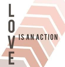 I Love You means nothing without action!