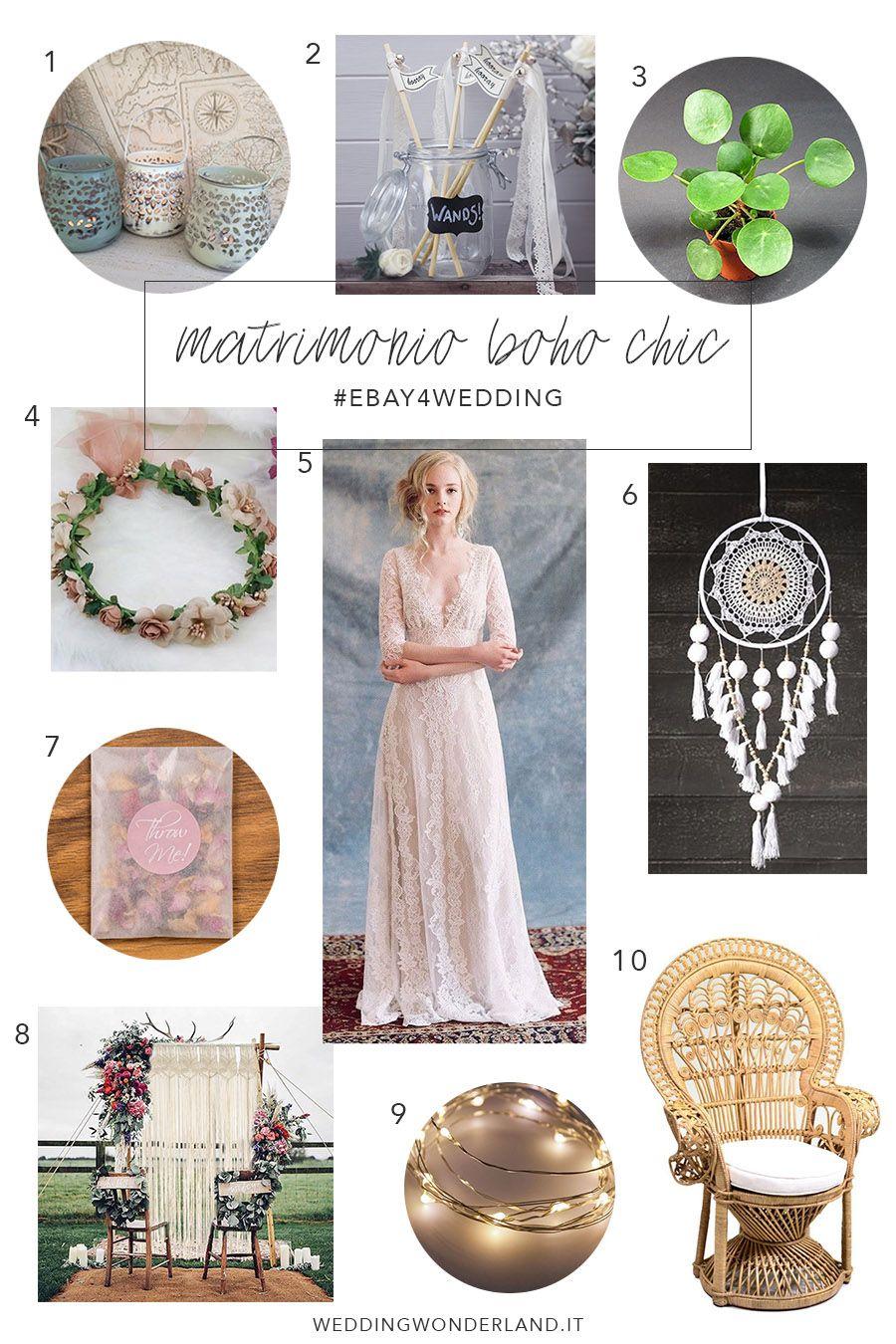 3 Stili 3 Matrimoni Ecco Come Organizzare Un Matrimonio Con Ebay Wedding Wonderland Matrimonio Matrimonio Boho Stili