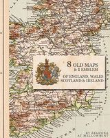 8 Old maps from Englade, Wales, Scotland & Ireland for digital manipulation, scrapbooking, altered artwork, tags.