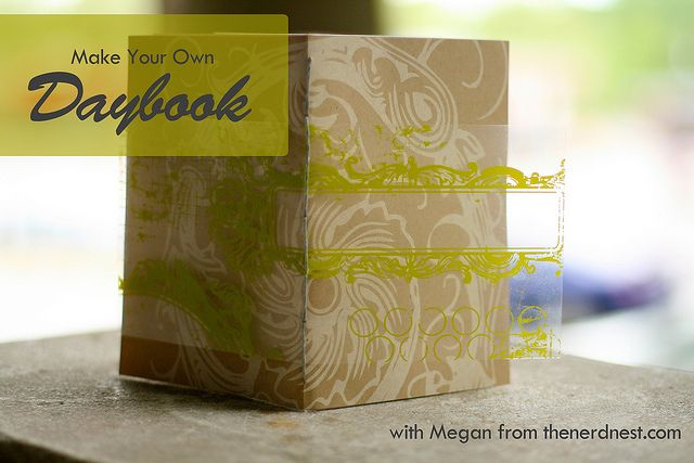 Make Your Own Daybook Tutorial by Nerd Nest with Megan on campfirechicblog.blogspot.de
