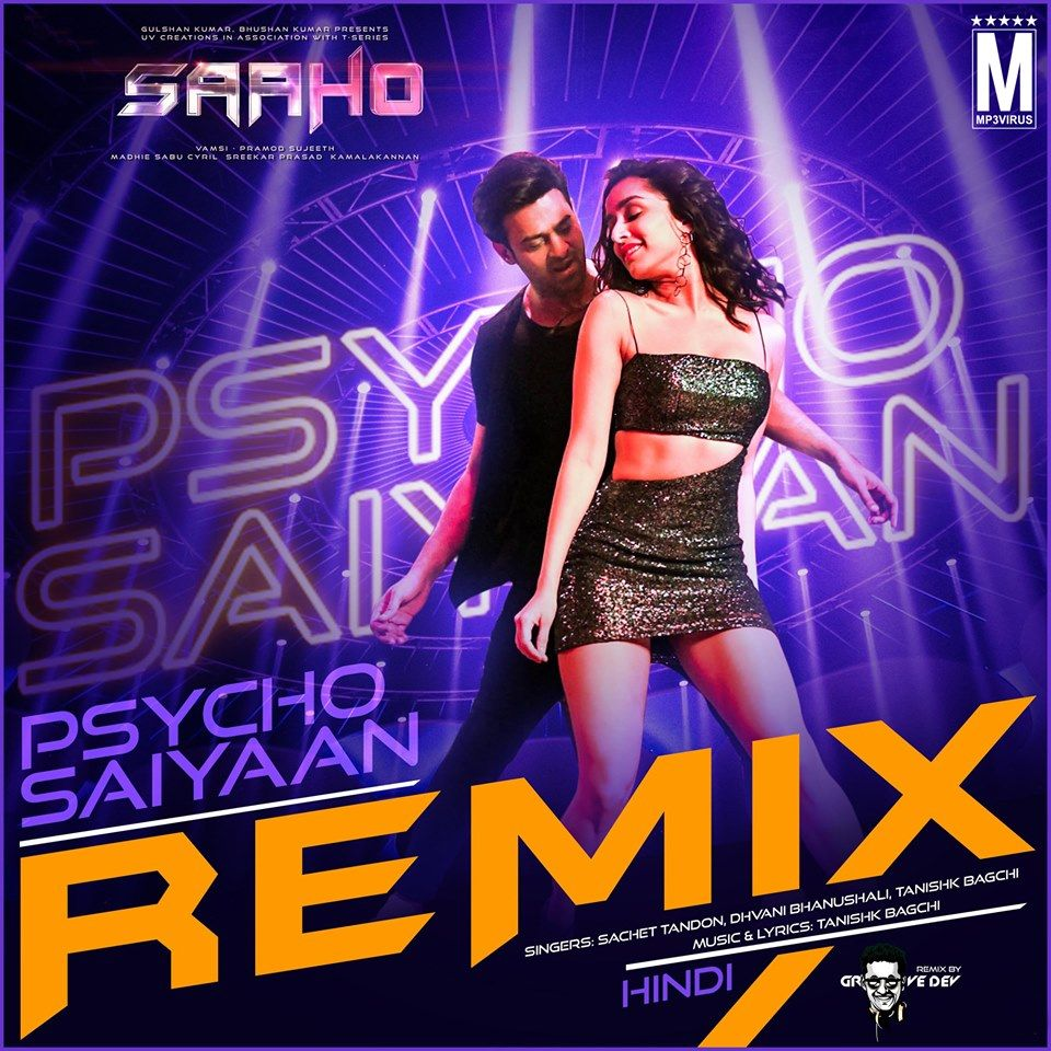 Psycho Saiyaan Groovedev Remix Mp3 Download Now In 2020 Dj Remix Remix Latest Bollywood Songs