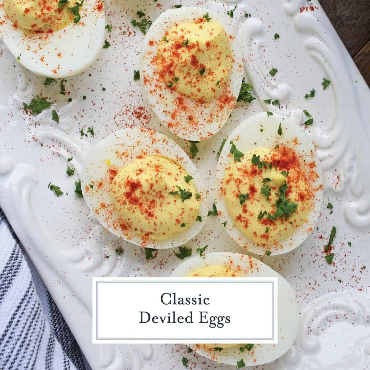 Classic Deviled Eggs #deviledeggs