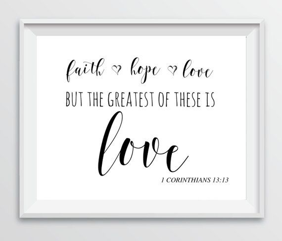 Faith Hope Love but the greatest of these is Love Print, Wedding