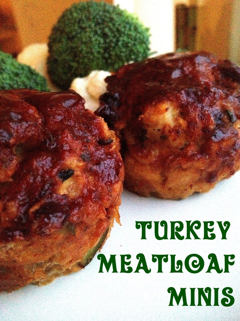 A Healthy Makeover: Turkey Meatloaf Minis