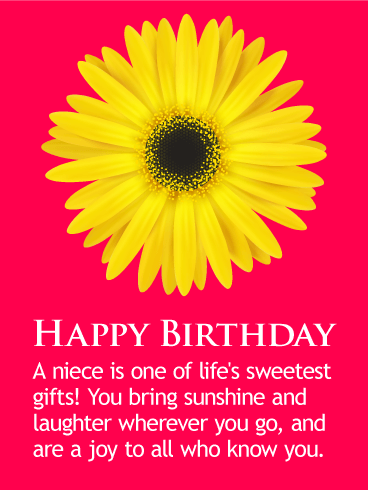 Happy Birthday Wishes Card For Niece Nieces Bring Sunshine And Laughter Wherever They Go Wish Your A Beautiful With This Breezy Fresh