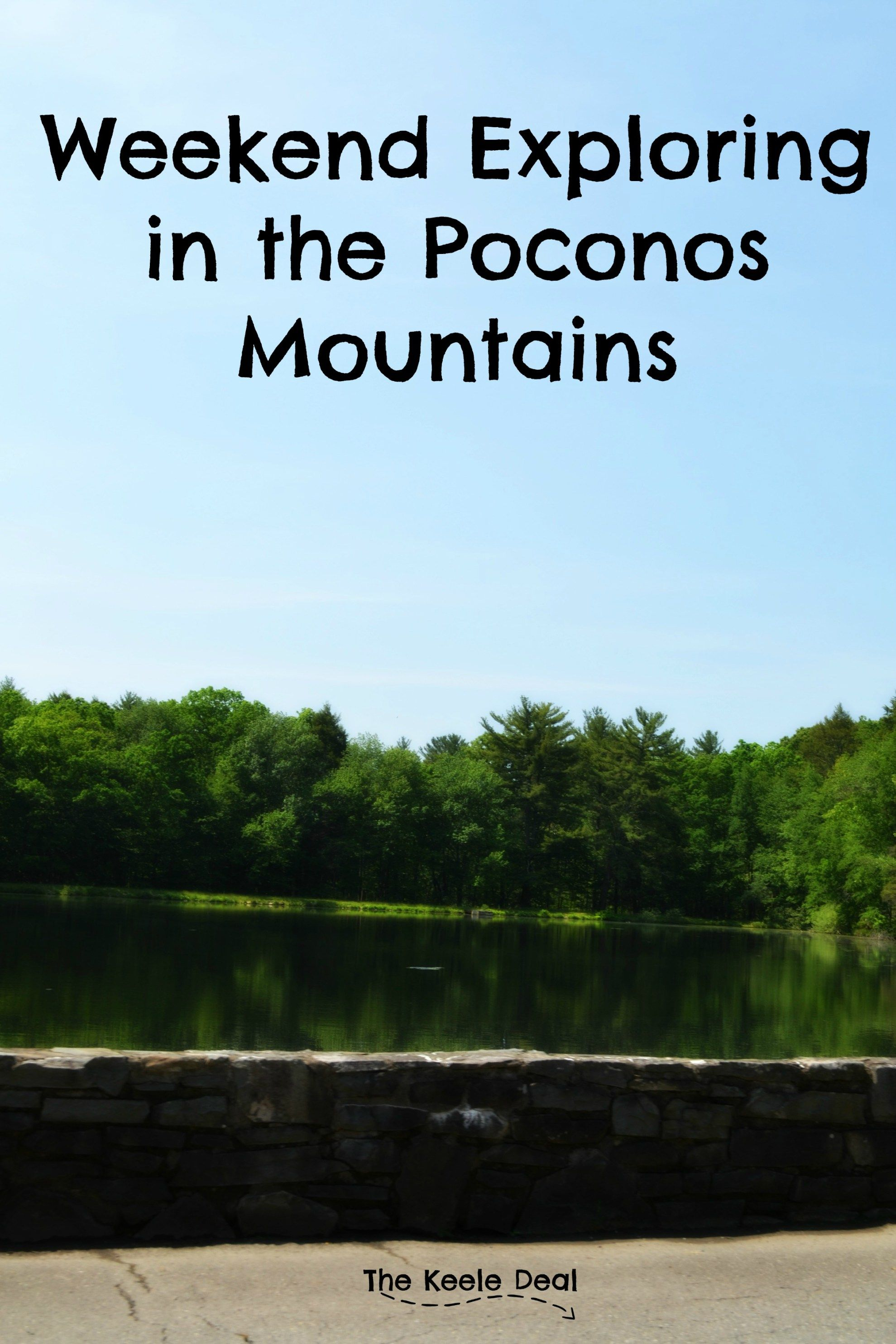 Weekend Exploring In The Poconos Mountains