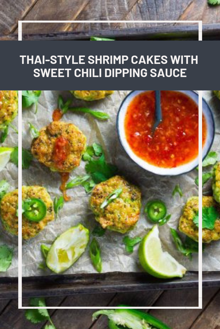 Thai-Style Shrimp Cakes With Sweet Chili Dipping Sauce
