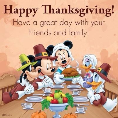 Pin By Rio Gonzalez On Disneyholics Happy Thanksgiving Images Thanksgiving Pictures Thanksgiving Images