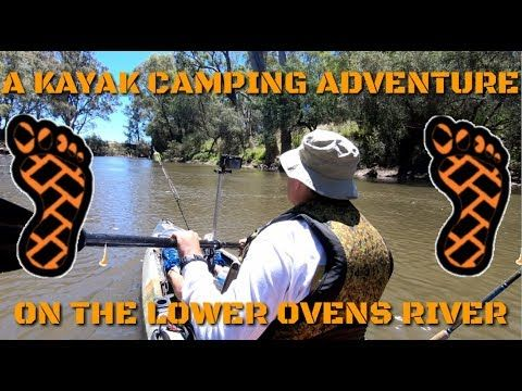 Photo of A Kayak Camping Adventure on the Lower Ovens River (solo)