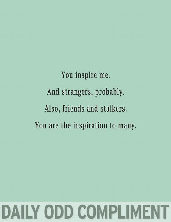 Inspire quotes you me Inspire Me