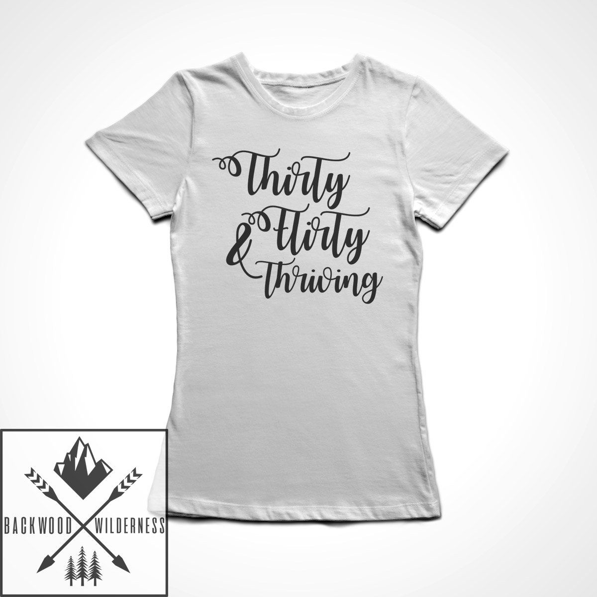 Thirty Flirty and Thriving Funny 30th Birthday Gift 13