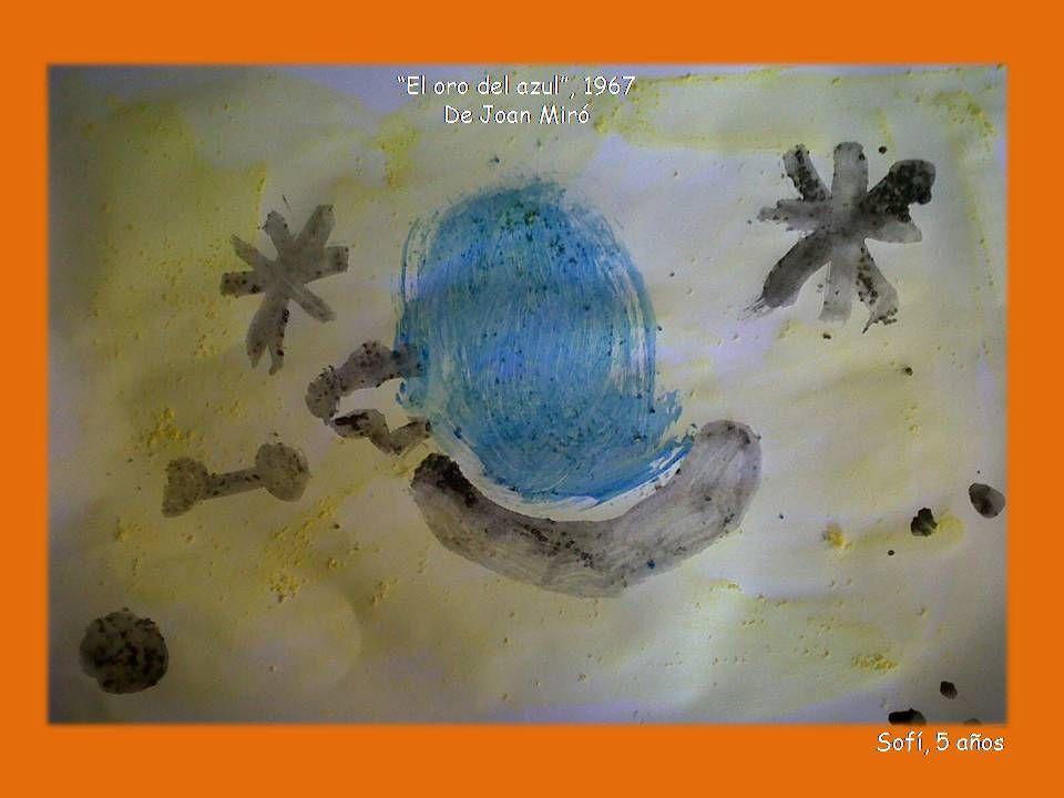 """Trabajo de """"Joan Miro""""  """"El oro del azul"""""""