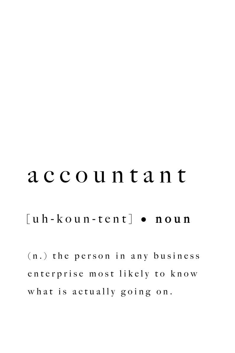 Accountant Print Definition Quote Accounting Inspiring ...