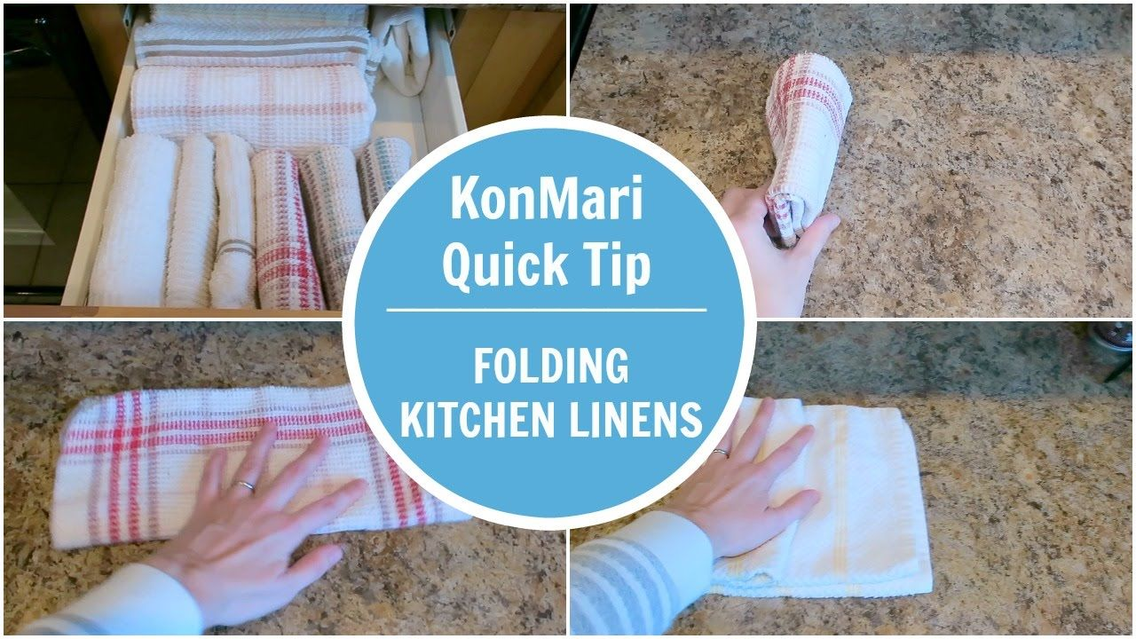 Konmari Tip Folding Kitchen Linen So Easy It Makes Such A