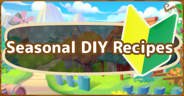 Read This Animal Crossing New Horizons Switch Acnh Guide On Seasonal Diy Recipes For All Seasons Learn Which Diy Recipes Animal Crossing Winter Diy Diy Set