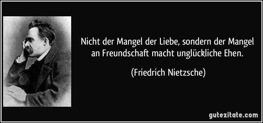 Friedrich Nietzsche Friedrich Nietzsche Zitate Spruche Zitate