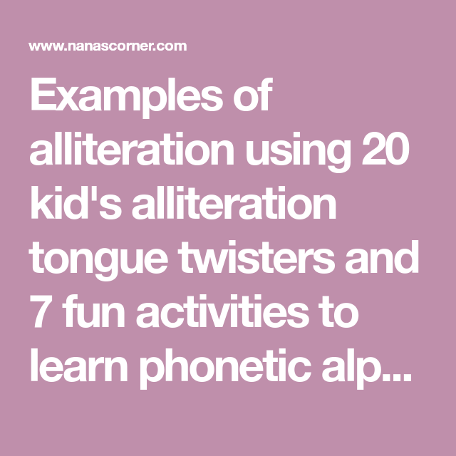 Examples Of Alliteration Using 20 Kids Alliteration Tongue Twisters