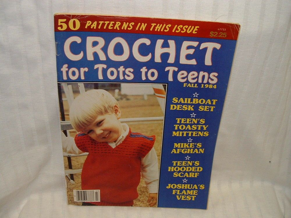 "Vintage Back Issue ""Crochet for Tot to Teens"" Fall 1984 Magazine,Book Patterns"