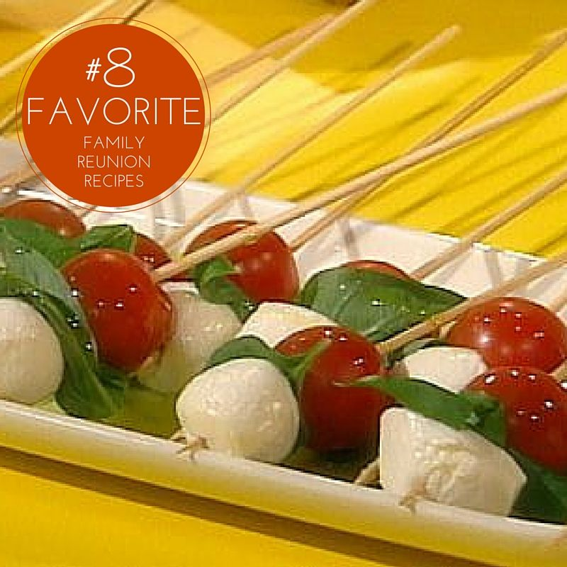 10 favorite family reunion recipes make a big splash at your caprese antipasticks recipe from rachael ray via food network try using marinated bocconcini and then a balsamic glaze drizzle forumfinder Gallery