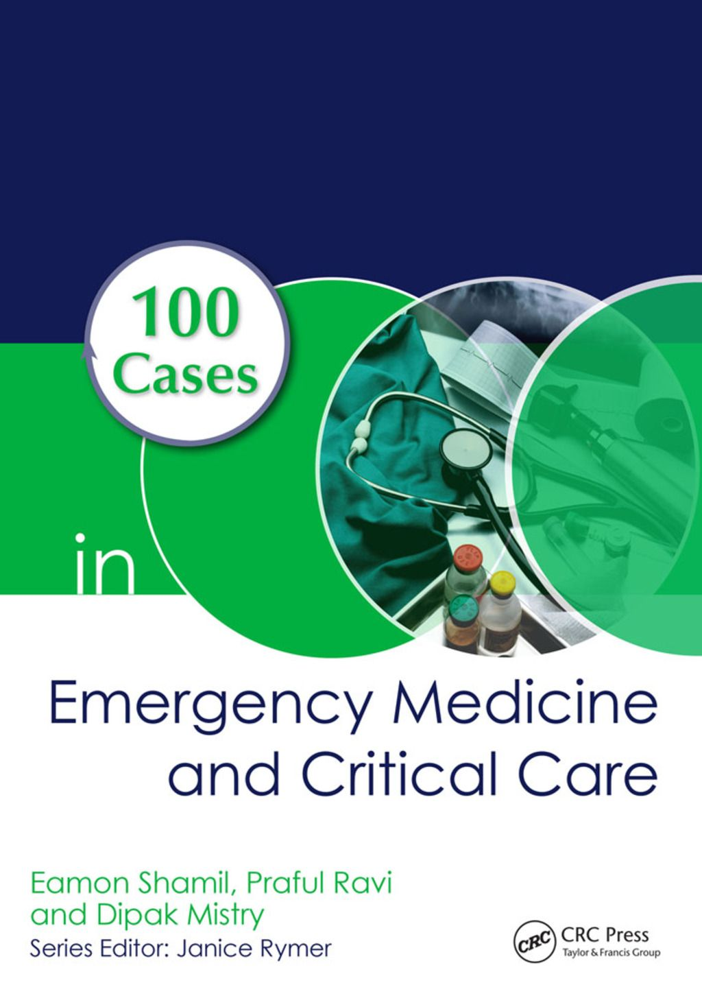 100 Cases in Emergency Medicine and Critical Care (eBook