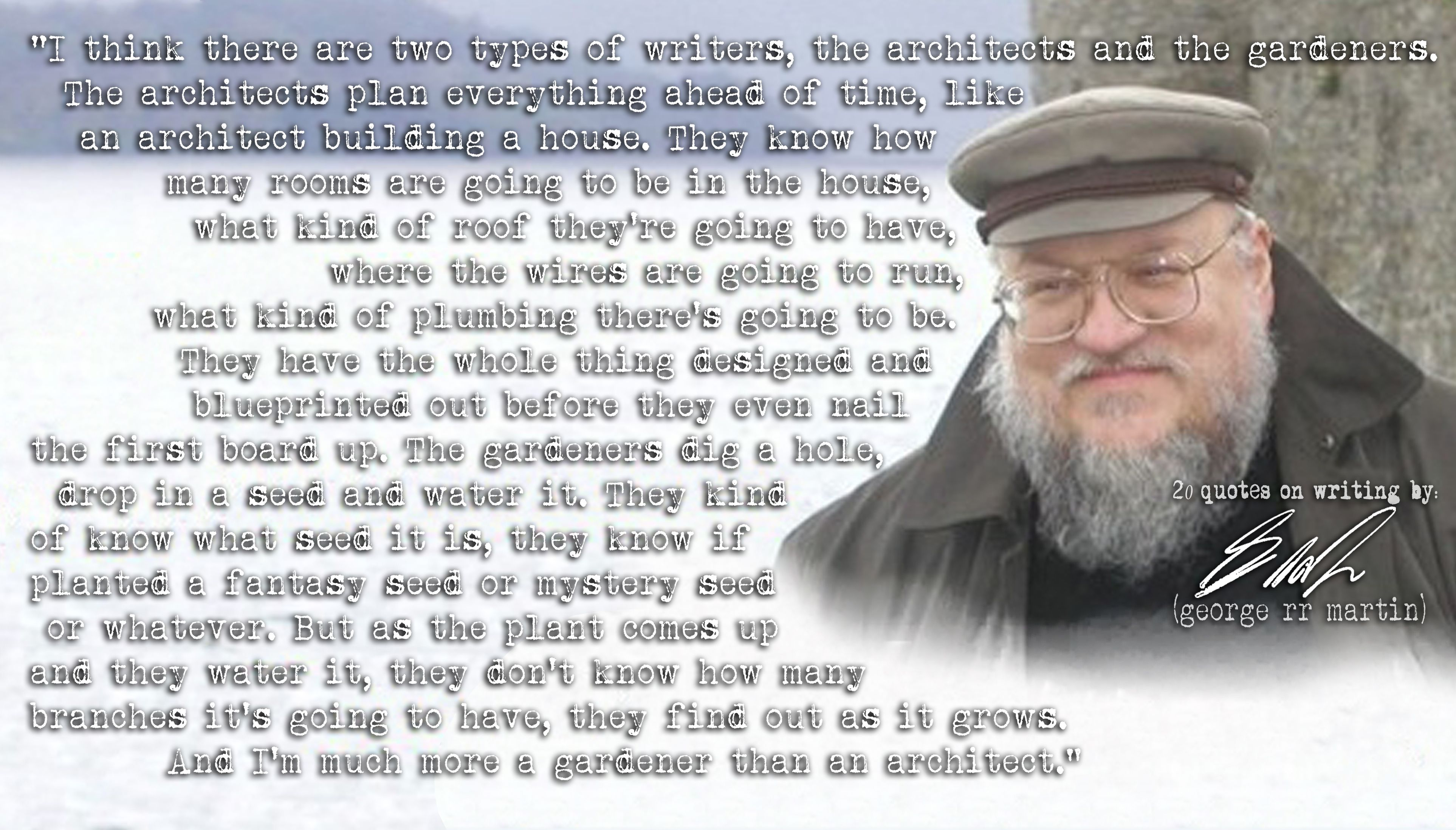 Click The Image For 19 More George Rr Martins Quotes On Writing