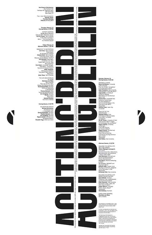 Achtung: Berlin, Yale School of Architecture Symposia Spring 2013