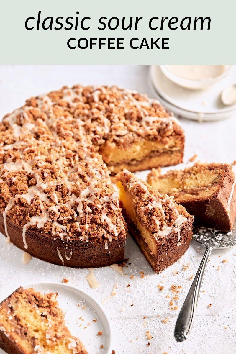Classic Sour Cream Coffee Cake Tutti Dolci Recipe In 2020 Sour Cream Coffee Cake Coffee Cake Savoury Cake