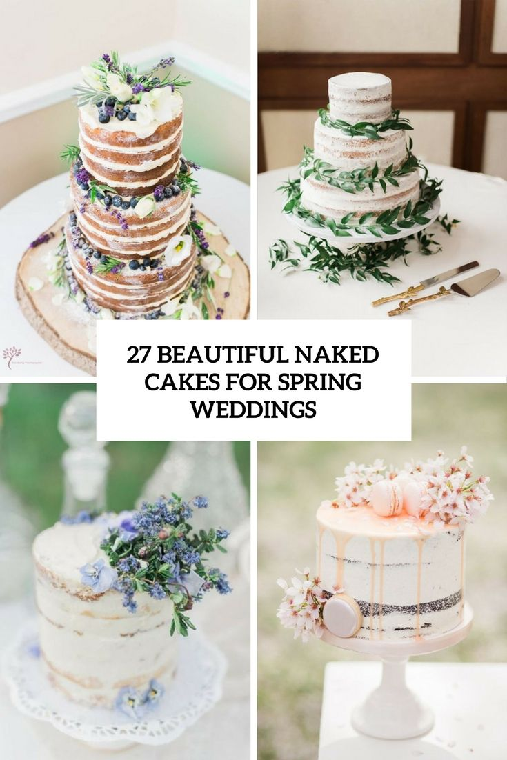 Beautiful naked wedding cakes for spring weddings cover wedding