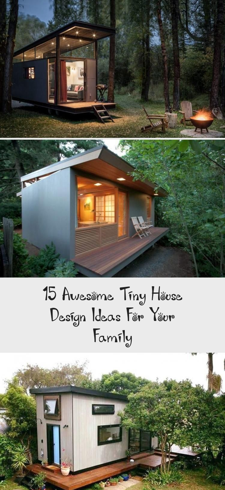 15 Awesome Tiny House Design Ideas For Your Family In 2020 Tiny House Design Tiny House Rustic House Design
