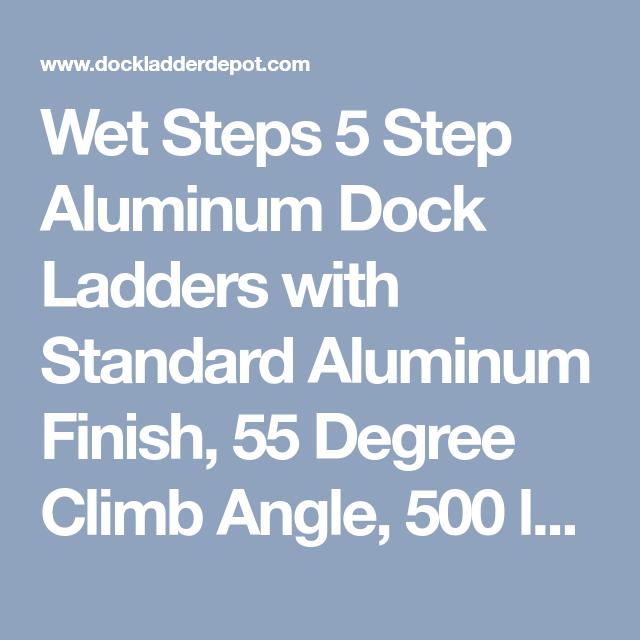 Wet Steps 5 Step Aluminum Dock Ladders Dock Ladder Dock Ladder