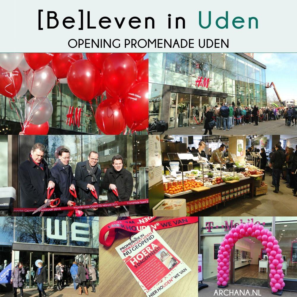 BELEVEN IN UDEN: Opening Promenade Uden | www.archana.nl