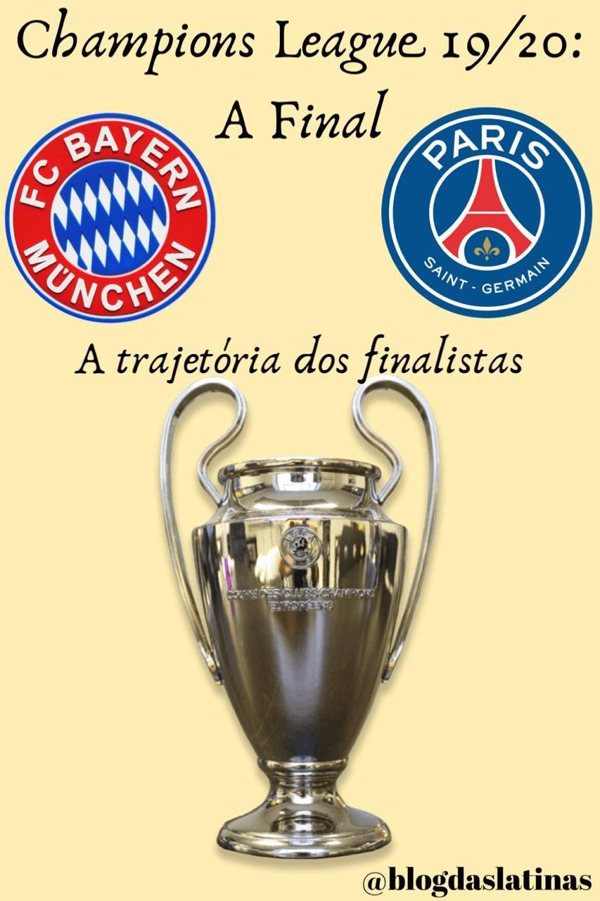 Champions League 19 20 A Final Final Da Champions Futebol Campeao