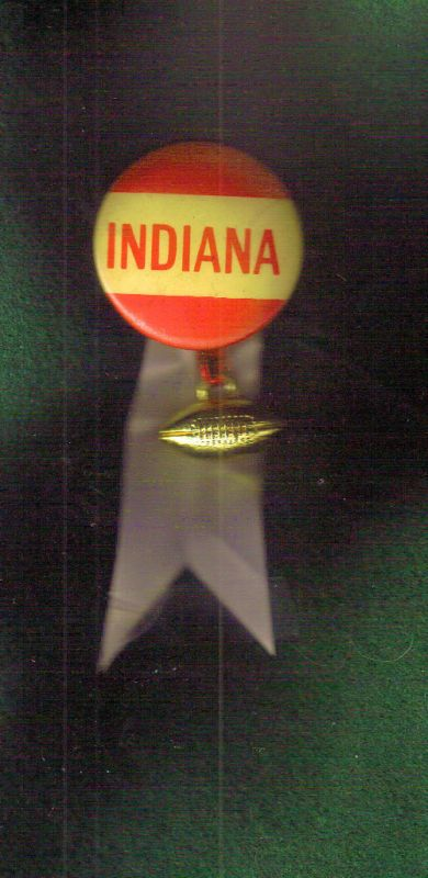 INDIANA BUTTON-PIN 1 3/4 RIBBONS AND FOOTBALL VINTAGE