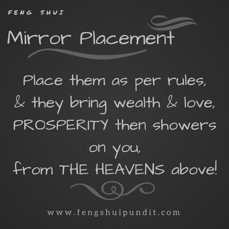 Feng Shui Mirror Placement Is Vital; Incorrectly Placed